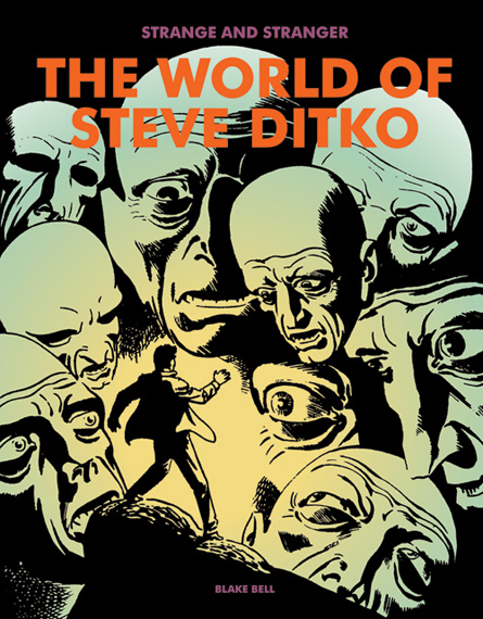 Strange & Stranger: The World of Steve Ditko